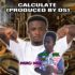 ALEX B ft MERCI NISSI – CALCULATE (MIXED BY DS) (www.GhanaMix.com)