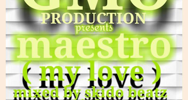 Maestro-My Love-Mixed-by-Skido-Beatz (www.GhanaMix.com)