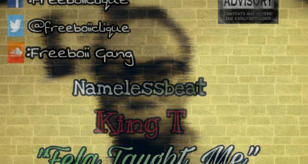 King-T-Fela-Taught-Me-(www.GhanaMix.com)