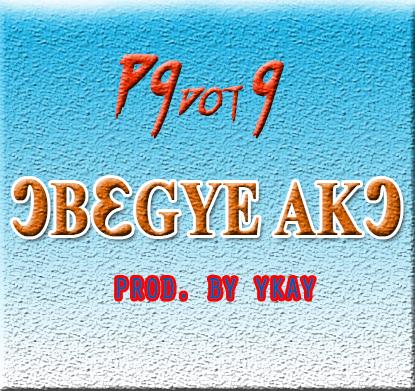99dot9 – Obegye Ako( She Dey Collect Go)(www.GhanaMix.com)