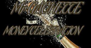 Mr Gachette – Money celebration (Prod. By Kardinal LSS)(www.GhanaMix.com)